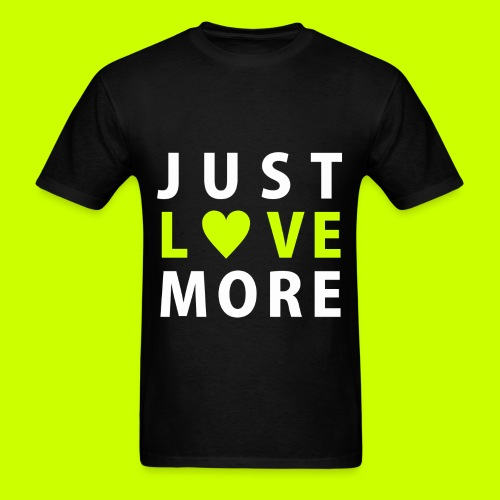 Just Love More Tee in Black - Men's T-Shirt