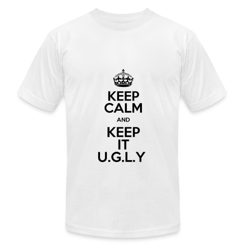 Keep Calm and Keep it U.G.L.Y - Men - Men's  Jersey T-Shirt