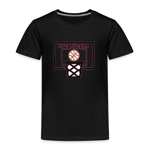 Bye Ayesha! - Toddler Premium T-Shirt