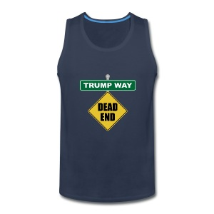 Anti-Trump Dead End - Men's Premium Tank