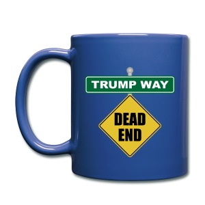 Anti-Trump Dead End - Full Color Mug