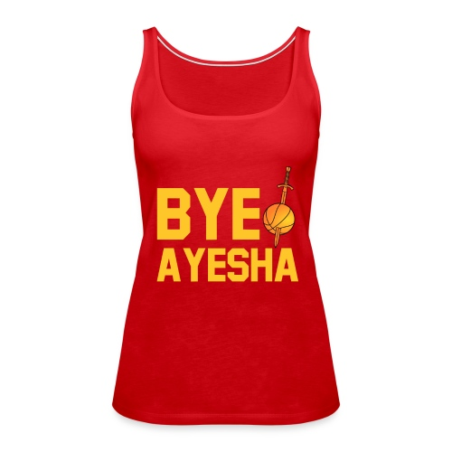 BYE AYESHA CLEVELAND CAVALIERS CHAMPIONS 2016  - Women's Premium Tank Top