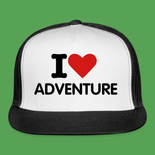 I love Adventure - Trucker Cap