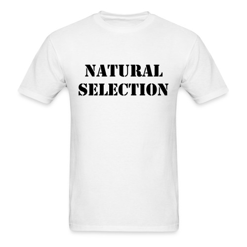 Natural Selection T-Shirt - Men's T-Shirt