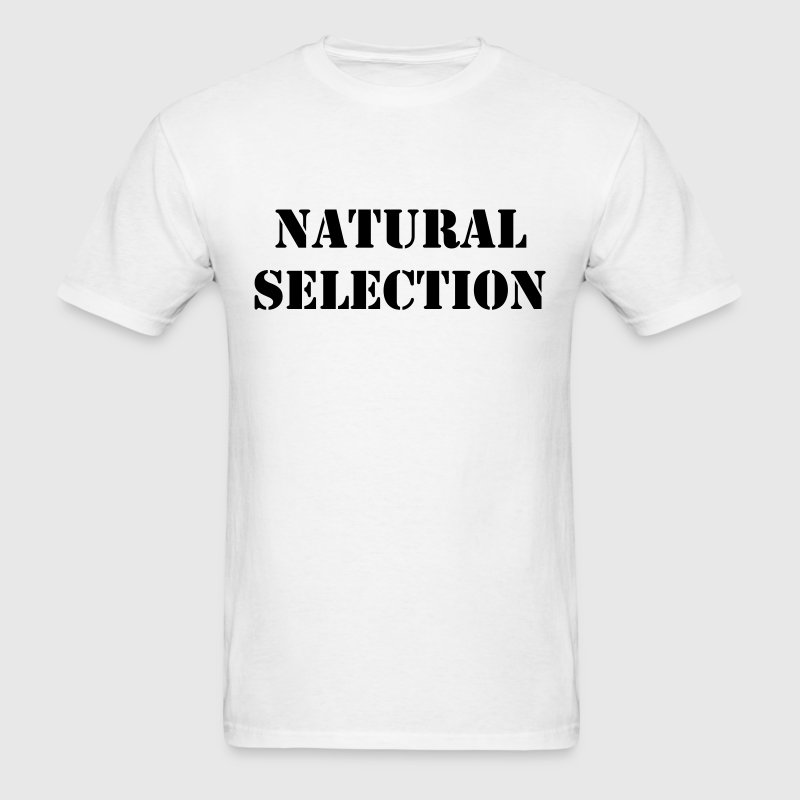 Natural Selection T-Shirts - Men's T-Shirt