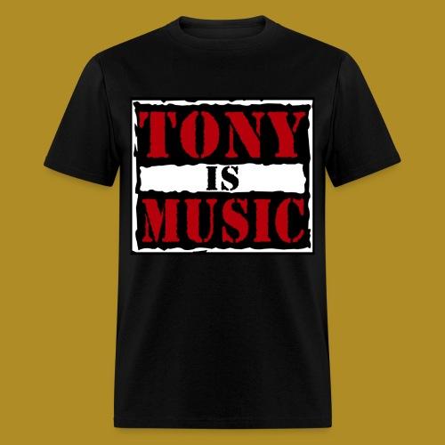Tony Is Music - Men's T-Shirt