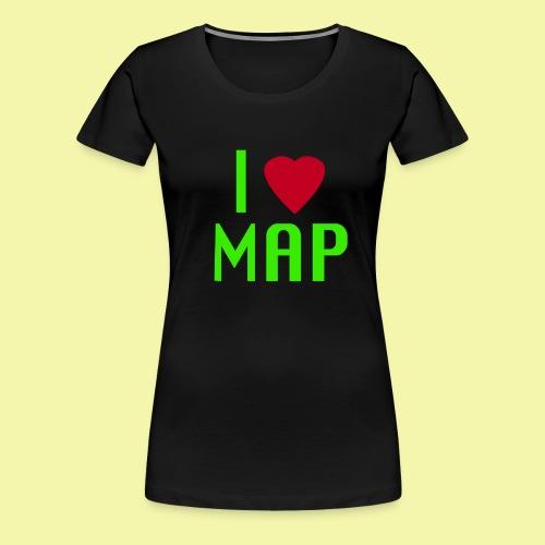 I Love MAP Womens Premium Fitted T-shirt - Women's Premium T-Shirt