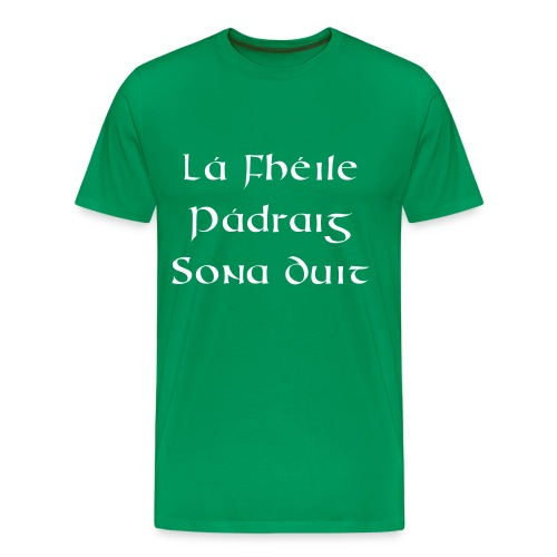 Lá Fhéile Pádraig Sona Duit - Men's Premium T-Shirt