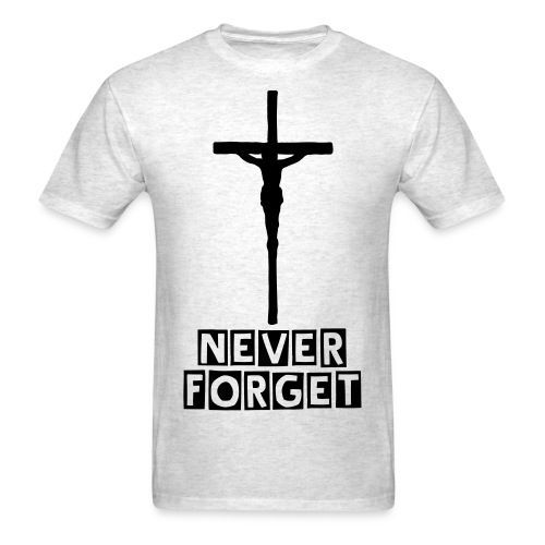 Never forget - Men's T-Shirt