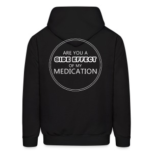 Medication Side Effect Men's Hoodie - Men's Hoodie