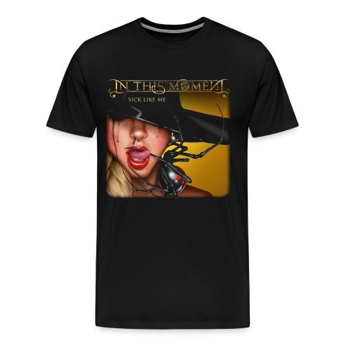 In This Moment Sick Like Me - Men's Premium T-Shirt