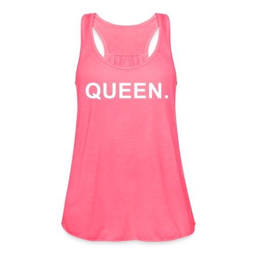 QUEEN - Women's Flowy Tank Top by Bella