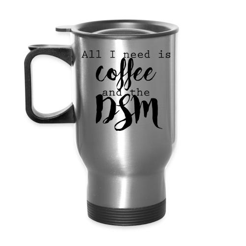 Coffee + the DSM Coffee Mug - Travel Mug
