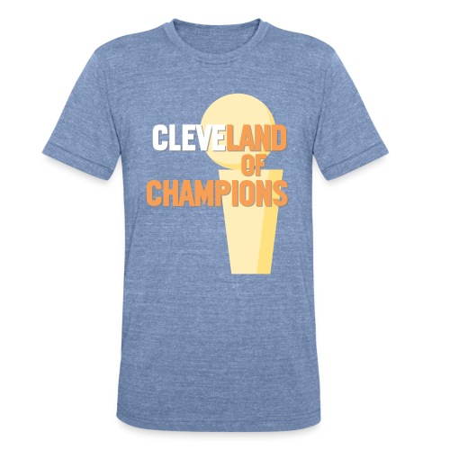 CLEVELAND OF CHAMPIONS - Unisex Tri-Blend T-Shirt
