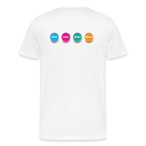 Who? What? When? Where? - Men's Premium T-Shirt