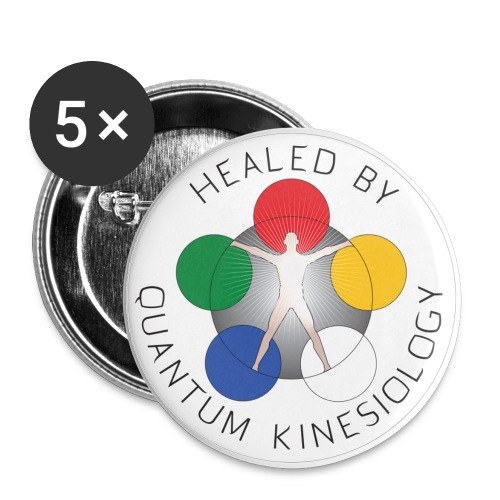 Healed by Quantum Kinesiology buttons - Large Buttons