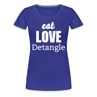 T-Shirts ~ Women's Premium T-Shirt ~ Eat Love Detangle