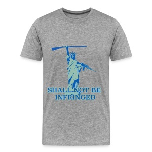 SHALL NOT BE INFRINGED 2 - Men's Premium T-Shirt