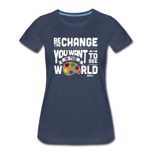 Be the Change - Women's - Women's Premium T-Shirt