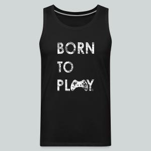 Born to Play GamefulHeroes Men's Premium Tank - Men's Premium Tank