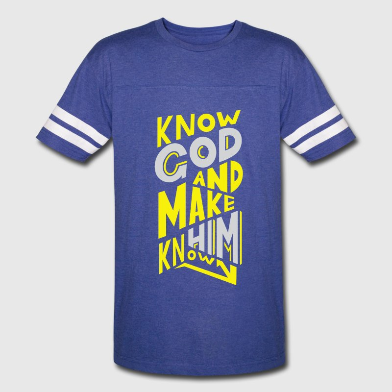 Know God and Make Him Known Sport Shirt - Vintage Sport T-Shirt