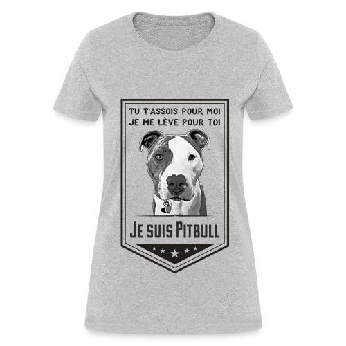 T-shirt Femme Je suis Pitbull - T-shirt pour femmes