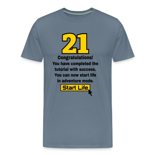 Start Life 21st birthday t-shirt - Men's Premium T-Shirt