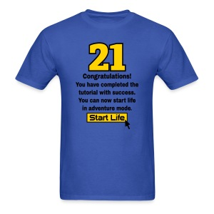 Start Life 21st birthday t-shirt - Men's T-Shirt