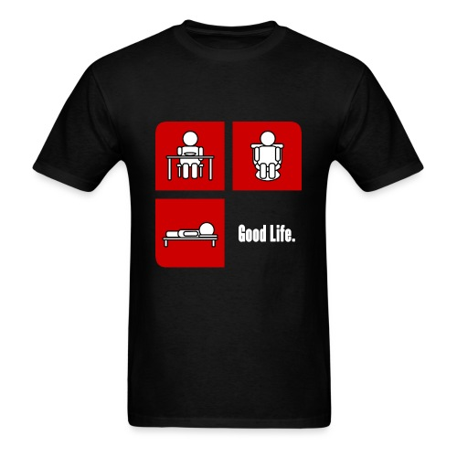 Men's - Good Life. - Men's T-Shirt