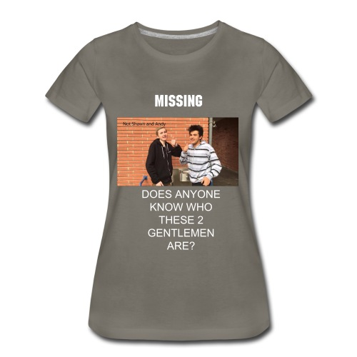 Not Shawn and Andy - Women's Premium T-Shirt