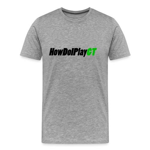 HowDoIPlayGT - Men's Premium T-Shirt