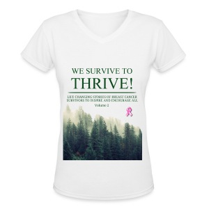 We Survive To Thrive Volume 2 V-Neck (Women) view color choices - Women's V-Neck T-Shirt