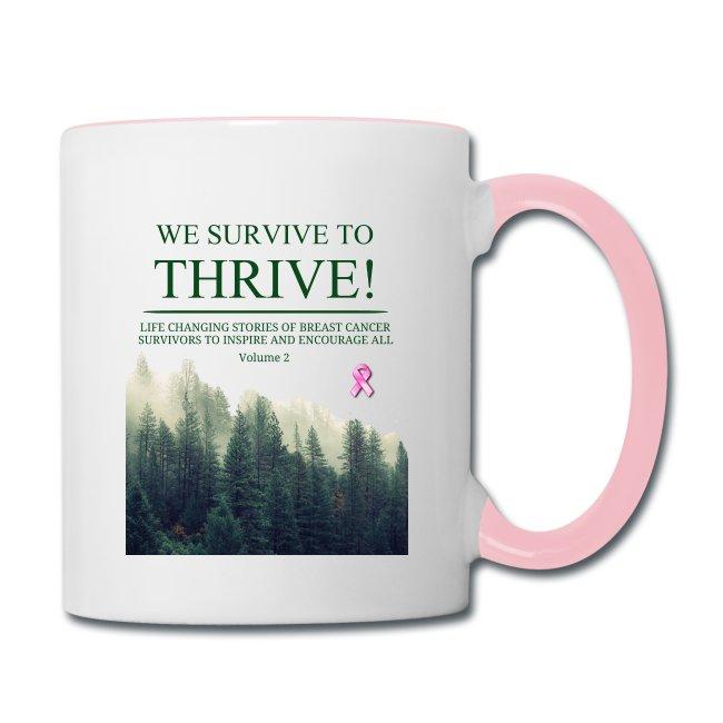 We Survive To Thrive Volume 2 Mug