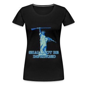 SHALL NOT BE INFRINGED 2 - Women's Premium T-Shirt