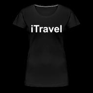 T-Shirts ~ Women's Premium T-Shirt ~ iTravel