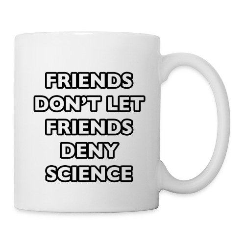 Friends / Deny Science
