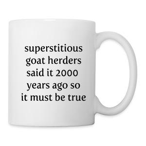 Goat Herders said it... - Coffee/Tea Mug
