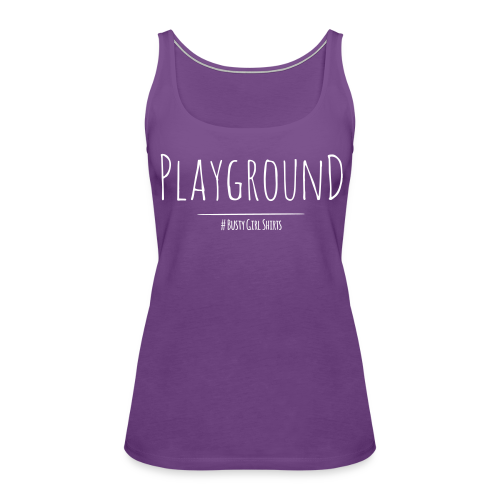 Premium Tank-Top Size: S - 3XL Playground - Women's Premium Tank Top