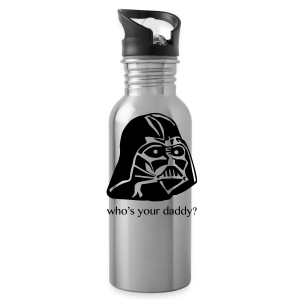 Who's Your Daddy Water Bottle - Water Bottle
