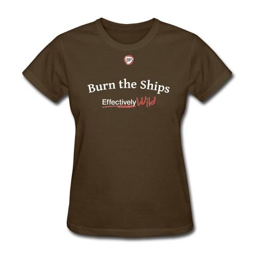 EW Burn - Women's T-shirt - Women's T-Shirt