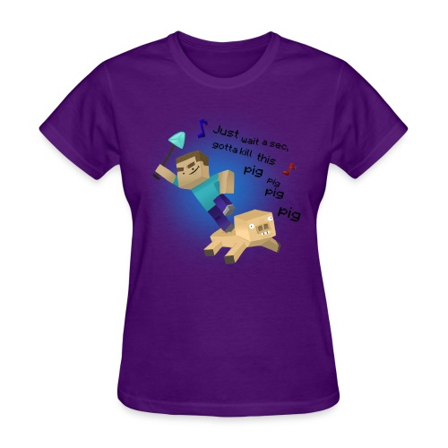 Kill That Pig - Women's T-Shirt