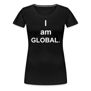I am Global - Women's Premium T-Shirt