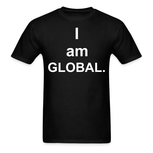 I am Global (created for charity) - Men's T-Shirt