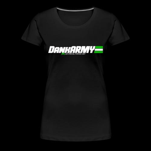 Premium DankARMY Women's T-Shirt - Women's Premium T-Shirt