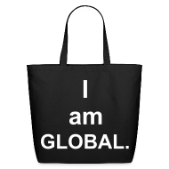Bags & backpacks ~ Eco-Friendly Cotton Tote ~ I am Global (created for charity)