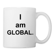 Mugs & Drinkware ~ Coffee/Tea Mug ~ I am Global (created for charity)