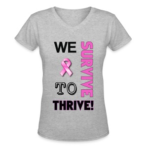 We Survive To Thrive Text Womens Premium V-Neck T-Shirt (view color choices) - Women's V-Neck T-Shirt