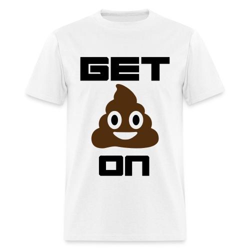 Get Pooped On - Men's T-Shirt