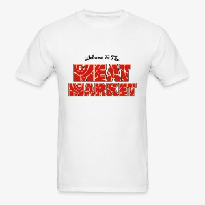 Welcome To The Meat Market T-shirt White - Men's T-Shirt