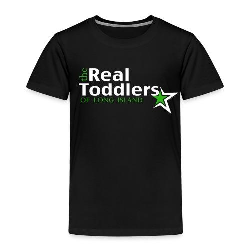 Real Toddlers of Long Island  - Toddler Premium T-Shirt